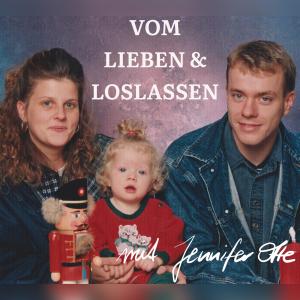 Podcast Vom Lieben und Loslassen